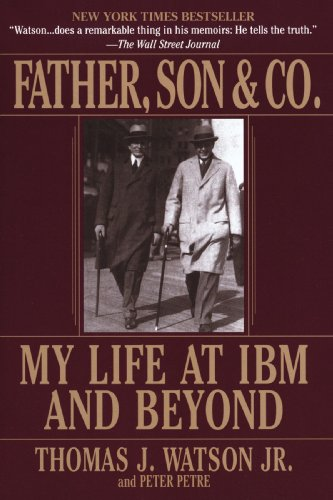 father-son-co-my-life-at-ibm-and-beyond