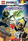 Techno Strike! (LEGO Ninjago: Reader) (LEGO Ninjago Reader Book 9)