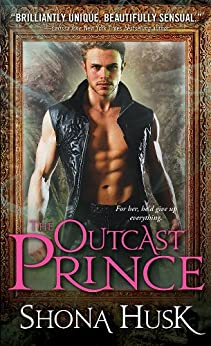 The Outcast Prince (Annwyn Series Book 1) by [Husk, Shona]