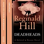 Deadheads | Reginald Hill