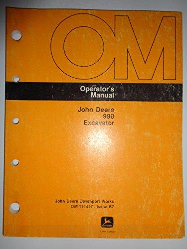 John Deere *990 Excavator Operators Owners Manual OMT114471B7
