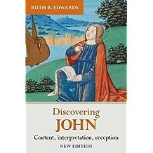 Discovering John: Content, Interpretation, Reception (Discovering series)