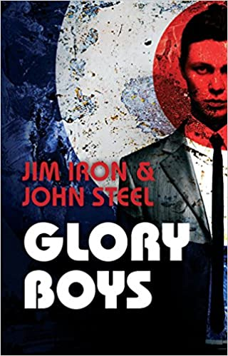 Glory Boys por John Steel
