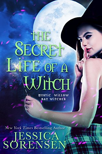The Secret Life of a Witch (The Mystic Willow Bay Series Book 1) (Bay Willow)