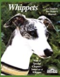 Whippets (Barron's Complete Pet Owner's Manuals)
