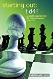 Starting Out: 1d4 : A Reliable Repertoire For The Improving Player (starting Out - Everyman Chess)-John Cox