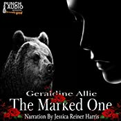 The Marked One: Bear Shifters, Book 2 | Geraldine Allie