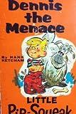 Dennis the Menace Little Pip Squeak