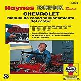 Chevrolet Manual de Reacondicionamiento Del Motor, Haynes Manuals, Inc. Editors, 1620920204