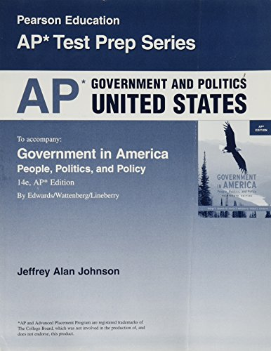 AP Government and Politics United States (Pearson Education AP Test Prep Series)