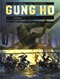Gung Ho Tome 4.1 - Grand format: Colère