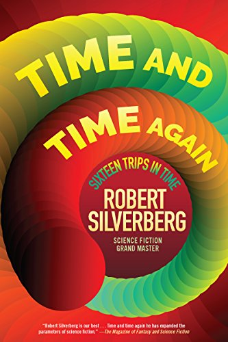 Book Cover: Time and Time Again: Sixteen Trips in Time