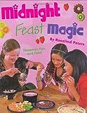 Midnight Feast Magic, Rosalind Peters, 1845077830