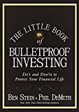 img - for The Little Book of Bulletproof Investing: Do's and Don'ts to Protect Your Financial Life book / textbook / text book
