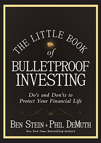 Amazon the little book of bulletproof investing dos and don the little book of bulletproof investing dos and donts to protect your financial fandeluxe Images