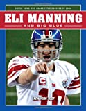 Eli Manning and Big Blue, New York Post Editors, 160078156X