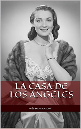 La Casa de los Ángeles (Colección Macabra de Raúl Baena Amador) (Spanish Edition