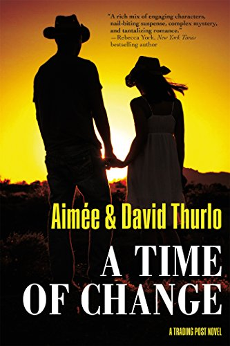 A Time Of Change  A Trading Post Novel