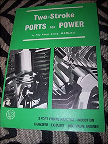 Two-stroke Ports for Power: Roy H  Bacon: 9780850770070: Amazon com