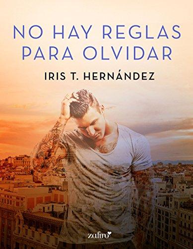 No hay reglas para olvidar (Spanish Edition)