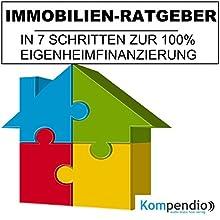 Immobilien-Ratgeber: In 7 Schritten zu 100% Eigenheimfinanzierung Hörbuch von Alessandro Dallmann Gesprochen von: Michael Freio Haas