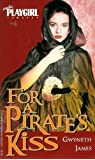 For a Pirate's Kiss (Erotic Playgirl Romance)