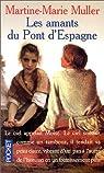 Les amants du Pont d'Espagne par Muller