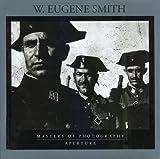 W. Eugene Smith, W. Eugene Smith, 0893818364