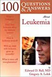 img - for 100 Questions & Answers About Leukemia book / textbook / text book
