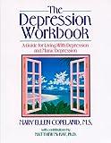 The Depression Workbook, Mary E. Copeland, 1879237326