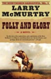Folly and Glory, Larry McMurtry, 0743262727