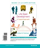 Life Span Development, Robert S. Feldman, 0205951163