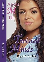 Agent M III Twisted Minds