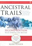 Ancestral Trails: Complete Guide to British Genealogy and Family History
