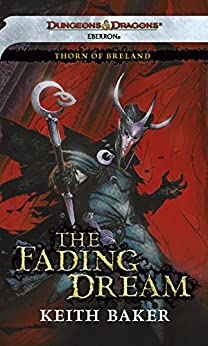The Fading Dream: Thorn of Breland, Book 3 by [Baker, Keith]