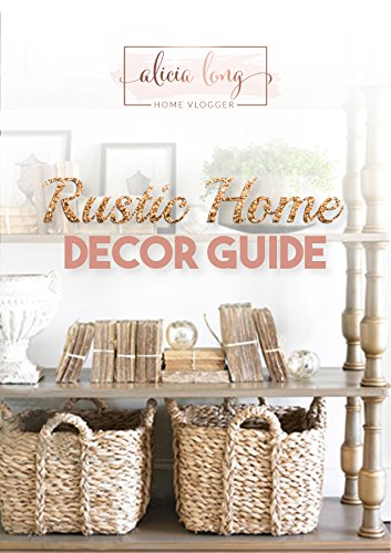 Cheap  Rustic Home Decor Guide: By Alicia Long
