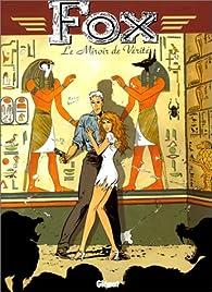 Fox, tome 2 : Le miroir de vérité par Jean Dufaux