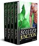 #8: Werewolves of Boulder Junction Box Set: (Books 1-4)