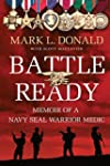 Battle Ready: Memoir of a Navy SEAL W...