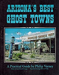 Arizona's Best Ghost Towns: A Practical Guide