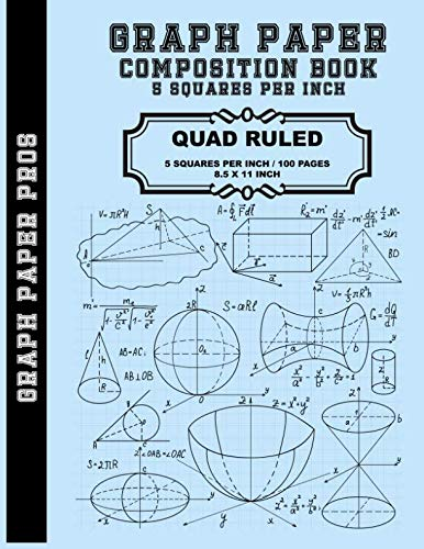 Graph Paper Composition Book - 5 Squares Per Inch: Graph Paper Quad Rule 5x5 / 8.5 x 11  / Bound Comp Notebook