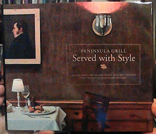 Peninsula Grill: Served with Style