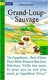 Grand-Loup-Sauvage par Escudié
