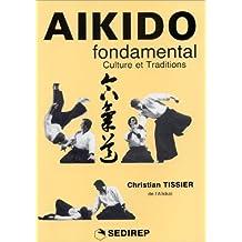 Aikido fondamental-Culture ettraditions