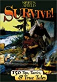 Survive!, Walter E. Afield, 1572236833