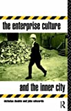 img - for The Enterprise Culture and the Inner City by John Edwards (1993-05-20) book / textbook / text book