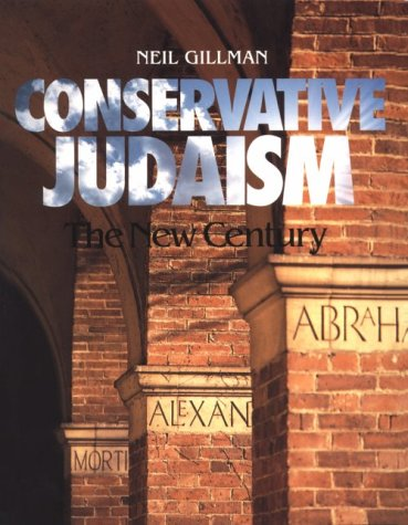 Conservative Judaism: The New Century