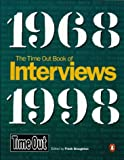 Time Out Interviews, 1968-1998, , 0140279636