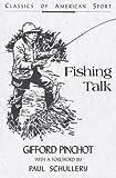 Fishing Talk, Gifford Pinchot, 081172512X