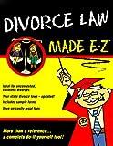 Divorce Made E-Z, E-Z Legal Staff, 156382423X